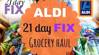 Aldi & 21 Day Fix Grocery Haul!!!
