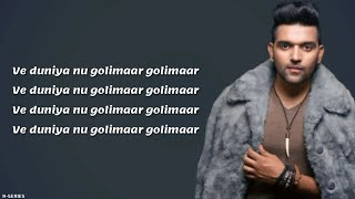 Golimaar (Lyrics) - Guru Randhawa New Song 2018