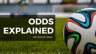 Betting odds explained in depth