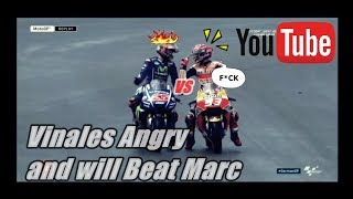 MotoGP 2018 VALENCIA - Vinales Angry And Will Beat Marc Marquez