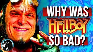 Why The HELLBOY Reboot Was So Bad | Cynical Reviews