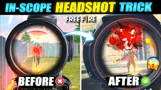 In Scope Headshot Secret Trick 🔥 - FireEyes Gaming - Garena Free Fire