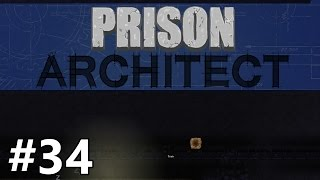 Prison Architect - One Flew Over - PART #34