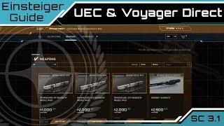 Star Citizen 3.1 Einsteiger Guide - UEC & Voyager Direct Store   [Deutsch/German]