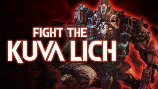 Warframe   The Old Blood: Fight the Kuva Lich