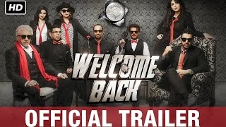 Welcome Back Official Trailer 2  Anil Kapoor Nana Patekar