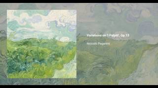 Variations on 'I Palpiti', Op. 13