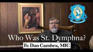 Who Was St. Dymphna?
