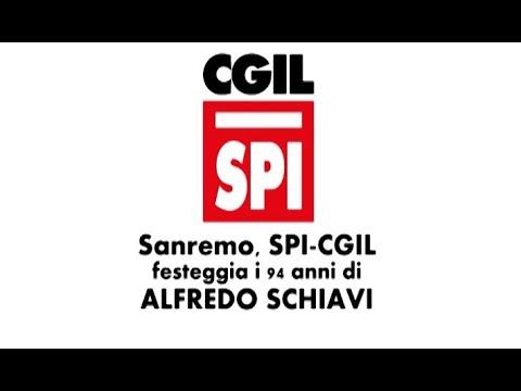 CGIL IN FESTA A SANREMO PER I 94 ANNI DI ALFREDO SCHIAVI, SIMBOLO DELLO SPI