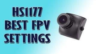 HS1177 Best FPV Camera Settings & DVR Footage (Runcam Swift & Foxeer Arrow)