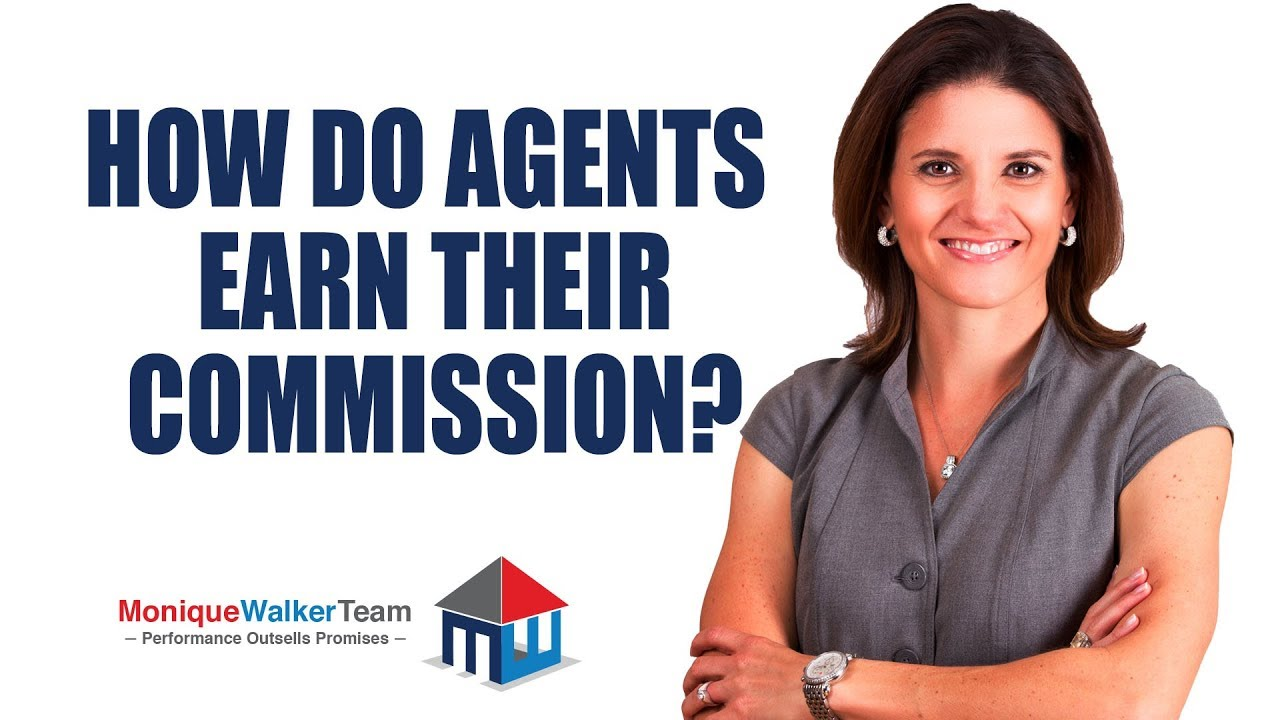 How Do Agents Earn Their Commission?
