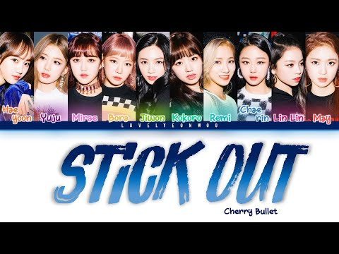 Cherry Bullet (체리블렛) – Stick Out (눈에 띄네) Lyrics (Color Coded Han/Rom/Eng)