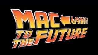 Mac To The Future 69 - Teaser