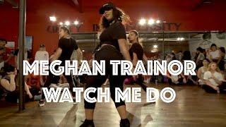 Meghan Trainor   Watch Me Do | Hamilton Evans Choreography