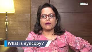 Dr Vanita Arora - What is syncopy?
