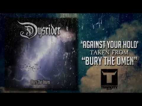 DYSRIDER - Against Your Hold (LYRIC VIDEO) online metal music video by DYSRIDER