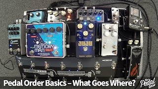 That Pedal Show   Pedal Order Basics: What Goes Where & Why?