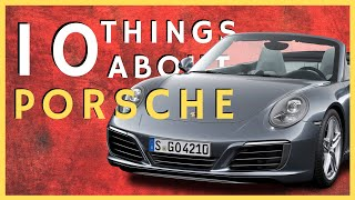 10 Things You Didn't Know About Porsche