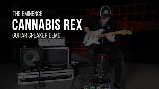 Eminence Cannabis Rex Guitar Speaker Demo
