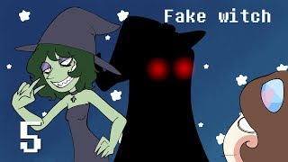Fan storytime | Fake Witch | BECAUSE I CAN! | Part 5