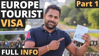 How To Apply Europe Tourist Visa / Schengen Visa from India – All You Need To Know - Part 1 Q&A
