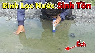 Uống Thử Nước Sông Bằng Bình Lọc Nước Sinh Tồn Trong Rừng Giá 200k   Lâm Vlog