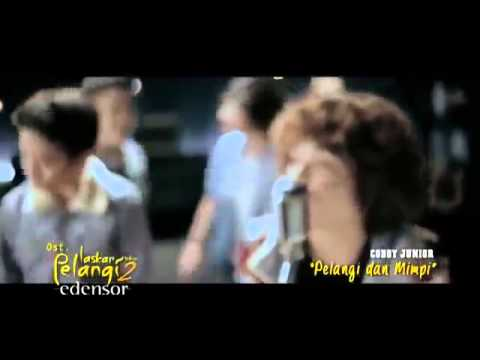 Coboy junior   Pelangi dan mimpi 'Lagu OST   Laskar Pelangi 2   Edensor'