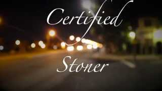 2High - Certified Stoner