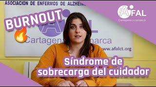 Burnout o síndrome de sobrecarga del cuidador