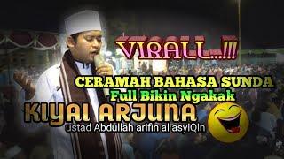Ceramah Bahasa Sunda Lucu Full Senyum -  Ustad Abdullah Arifin Al AsyiQin Kiyai Arjuna - Isra Miraj