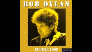 "Bob Dylan-""Down Along The Cove""-Debut, Eugene, OR, 1999"