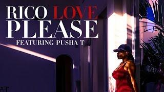 Rico Love - Please ft. PUSHA T