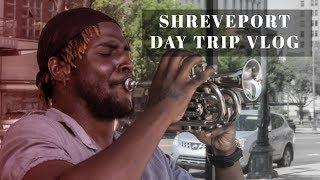 Shreveport Day Trip - Travel vlog 2