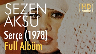 Sezen Aksu - Serçe 1978 Full Albüm (Official Audio)