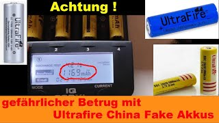 Aufklärung ! Gefährlicher Betrug mit 18650 Litium LiIon Akkus  Ultrafire & Co aus China