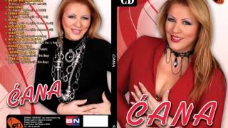 Cana - Bice svega - (Audio 2013) BN Music
