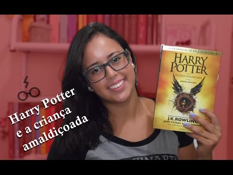 {euLi} Harry Potter e a Criança Amaldiçoada {com spoiler}