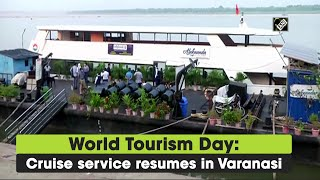 World Tourism Day: Cruise service resumes in Varanasi  IMAGES, GIF, ANIMATED GIF, WALLPAPER, STICKER FOR WHATSAPP & FACEBOOK