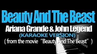 BEAUTY AND THE BEAST   Ariana Grande & John Legend (KARAOKE VERSION) (Beauty And The Beast OST)