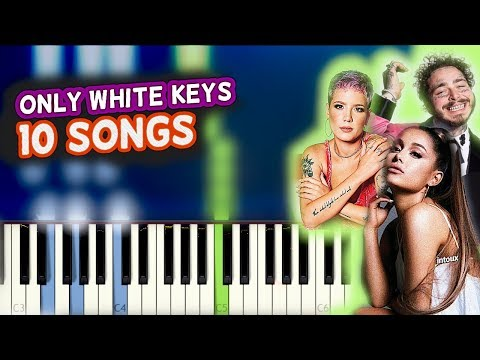 10 Top Songs on Piano : ONLY WHITE KEYS!