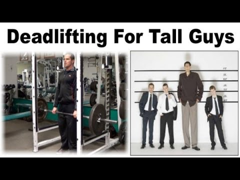 Deadlifting for TALL Guys