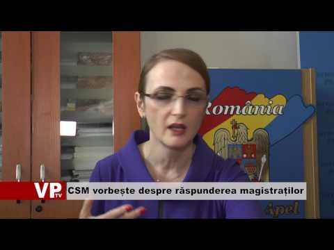 CSM vorbește despre răspunderea magistraților