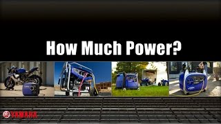 Yamaha Generators | How Much Power? | Size Matters