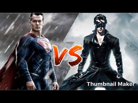 Superman VS Krrish | ??? VS etc |