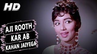 Aji Rooth Kar Ab Kahan Jaiyega | Lata Mangeshkar | Arzoo