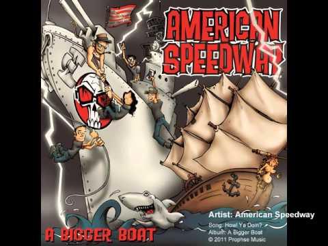 American Speedway - Howl Ya Doin?