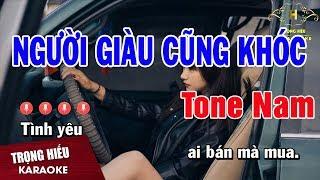 karaoke-nguoi-giau-cung-khoc-tone-nam-nhac-song-trong-hieu
