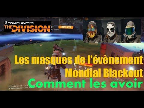 The Division 1.8.1 FR - [ TUTO ] Comment avoir les masques de l'évènement mondial Blackout
