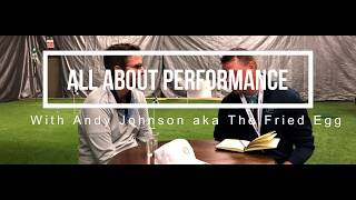 Getting Better Year After Year with Andy Johnson aka The Fried Egg