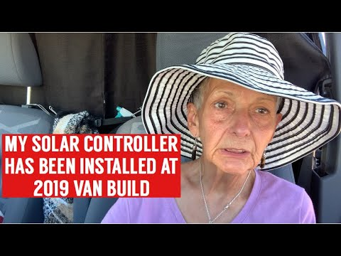 MY SOLAR CONTROLLER HAS BEEN INSTALLED AT THE 2019 VAN BUILD